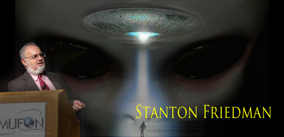 Stanton Friedman, One Of The Top UFO Researchers