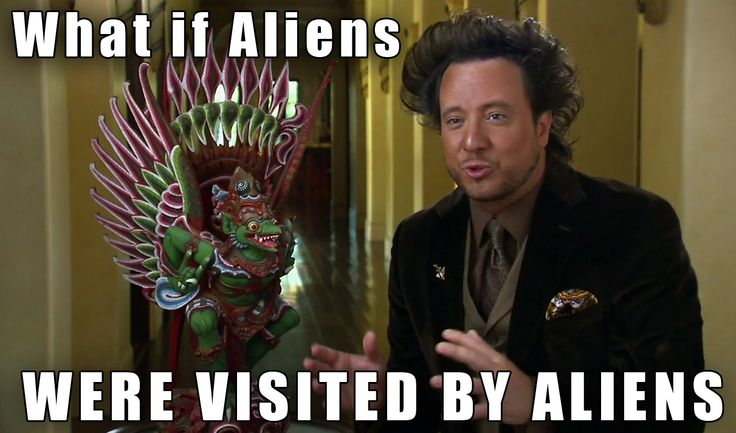 The Source Behind The Ancient Aliens Meme