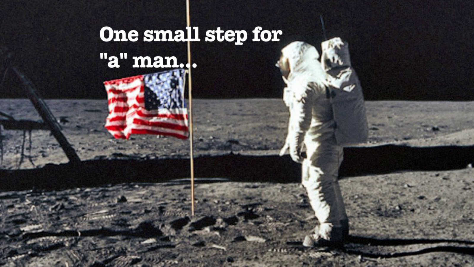 Neil Armstrong- misquoted
