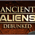 The Ancient Aliens debunked